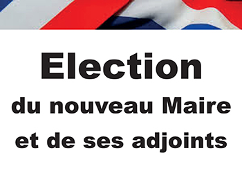 Election du futur Maire et de ses adjoints